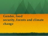 Gender food security forests - pres...