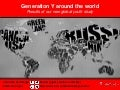 Generation Y around the World: global youth research by InSites Consulting