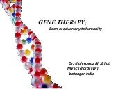 Gene Therapy;Boon Or Adversary To H...
