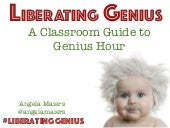 Genius Hour in the Classroom