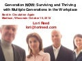 Generation Now: Surviving & Thriving With Multiple Generations in the Workplace