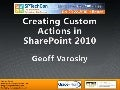 Creating Custom Actions in SharePoint 2010