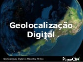 Geolocalização Digital no Marketing...