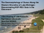 The Geomorphology of Dunes Along the Western Shoreline of Lake Michigan: Disseminating NSF-REU Data in the Classroom