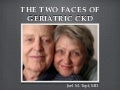 The Two Faces of Geriatric Kidney Disease