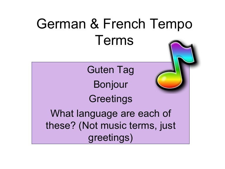 Musical Terms Tempo i German Amp French Tempo Terms