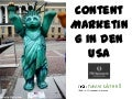 Content Marketing in The USA – Presentation at the Berlin Kommunications Kongress September 15, 2011