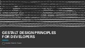 Gestalt Design Principles for Developers