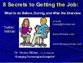 8 Secrets to Getting the Job: What ...