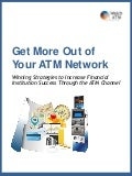 Get More Out of Your ATM Network