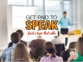 The Secret to Getting Paid to Speak