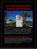 Get ready to find favorite used Toyota in Orlando!