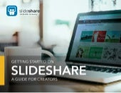 Get started with slide share