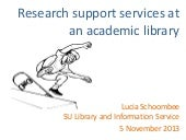 Research support services at an aca...