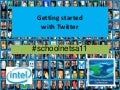 Getting started with twitter (#schoolnetsa11)