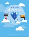 Getting to Know Microsoft Office 365