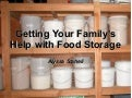 Getting your family's help with food storage