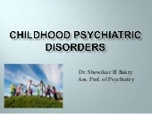 Childhood Psychiatric Disorders (ADHD)