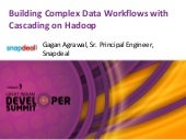 Building Complex Data Workflows with Cascading on Hadoop