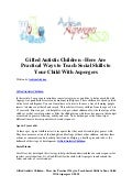 Gifted autistic children   here are practical ways to teach social skills to your child with aspergers