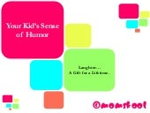 Gift Your Child a Sense of Humor - ...
