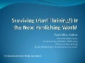 Surviving (And Thriving!) In the New Publishing World