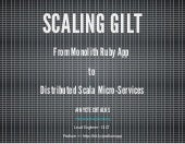 Gilt from monolith ruby app to microservice scala service architecture