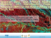 Enhancing the benefits of Remote Sensing Data and Flood Hazard Modeling in Index-based Flood Insurance (IBFI) for the rural farmers in South Asia