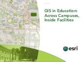 GIS in Education: Across Campuses, ...