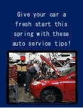 Give your car a fresh start this spring with these auto service tips!