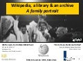 Wikipedia, a library and an archive, a family portrait - DISH, 8-12-2015, Rotterdam
