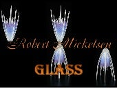 Glass (Robert Mickelsen)