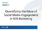 Quantifying the Value of Social Med...