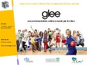 Glee : une communication online ass...