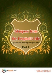Glimpses from the Prophet's Life - ...