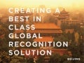 Creating a Best-In-Class Global Recognition Solution