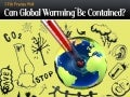 Can Global Warming Be Contained?