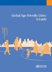 Global Age Friendly Cities Guide En...