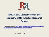 Blow Gun Market Trend & 2020 Forecasts for Global and Chinese Regions