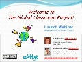 Launching Global Classroom: 2011-12