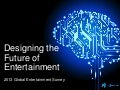 2013 Edelman Global Entertainment Survey