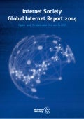 Internet Society - Global Internet Report June 2014