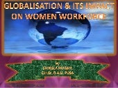Globalisation & its impact on women...