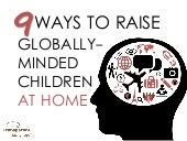 9 Ways to Raise Globally-Minded Chi...