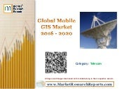 Global Mobile GIS Market 2016 - 2020
