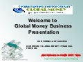 Global Money Business Opportunity Presentation