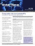 Global themes brief energy water nexus and sustainability