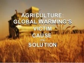 Global Warming 2003 Style Agriculture