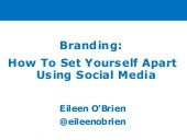 Branding: How to Set Yourself Apart Using Social Media
