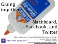 Gluing together Blackboard, Facebook, and Twitter